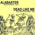 Alabaster - DEAD Like ME sur De scène en scène