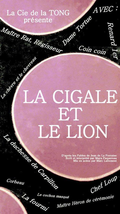 La CIGALE et le LION