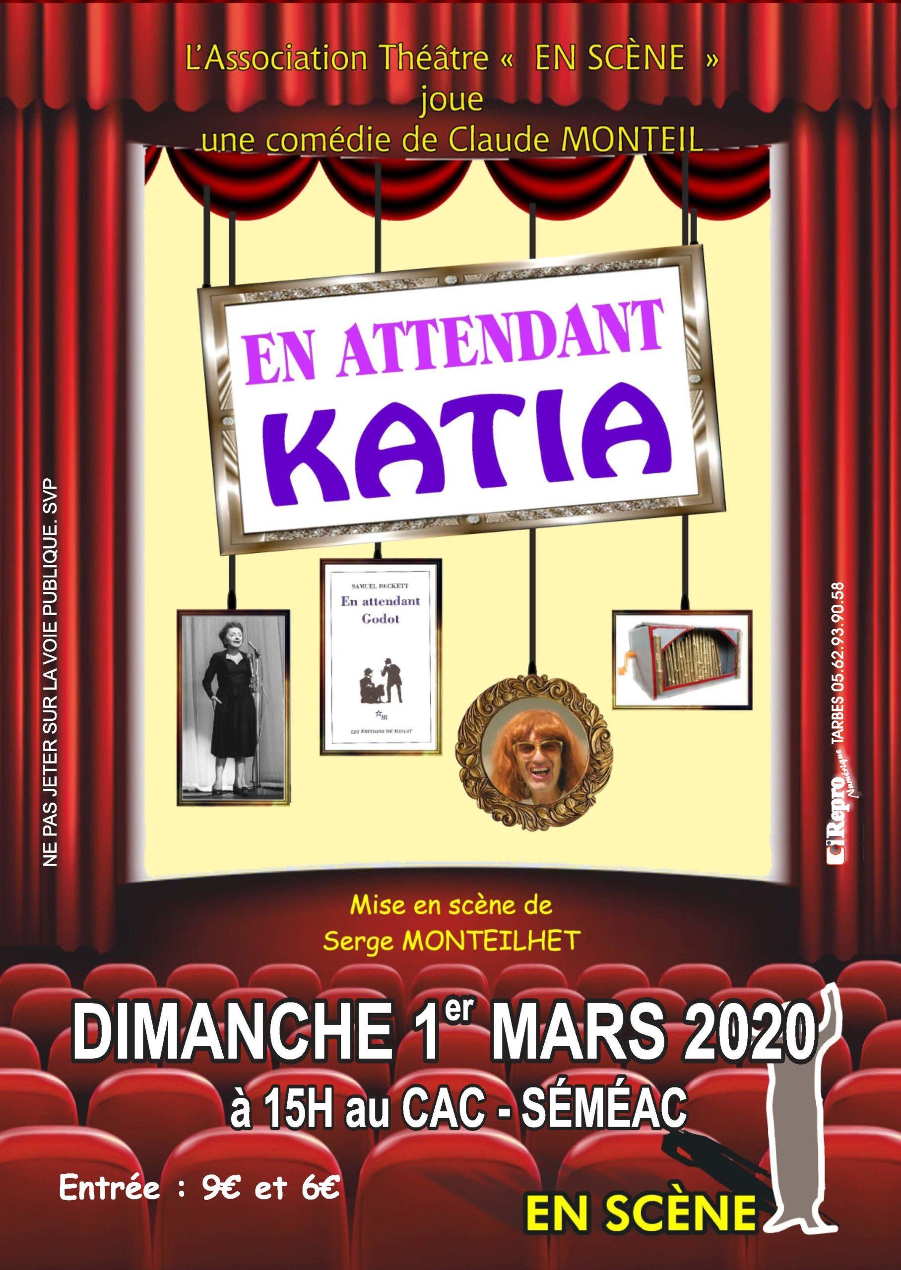 "Théâtre En Scène: En attendant Katia"""
