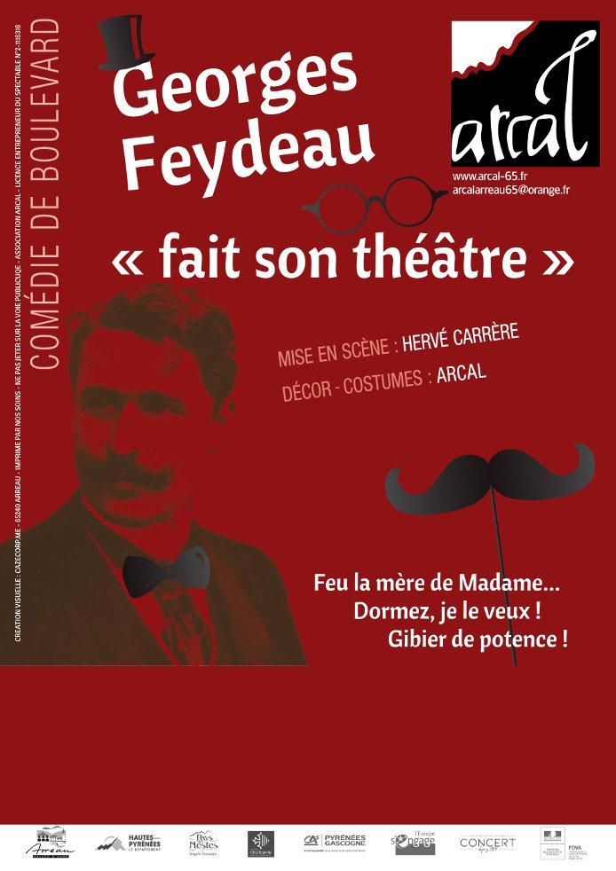 """Georges Feydeau """"fait son théâtre"""""""
