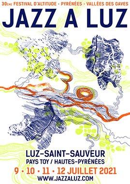 30ème JAZZ A LUZ, festival d'Altitude Pyrénées Vallées des Gaves